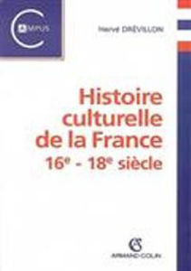 Image de Histoire culturelle de la France 16e - 18e siècle
