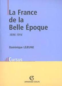 Image de La France de la Belle Epoque
