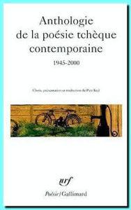 Image de Anthologie de la poésie tchèque contemporaine 1945 - 2000