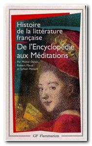 Image de De l'Encyclopédie aux Méditations - Histoire de la littérature française t.6