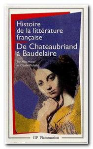 Image de De Chateaubriand à Baudelaire - Histoire de la littérature française t.7
