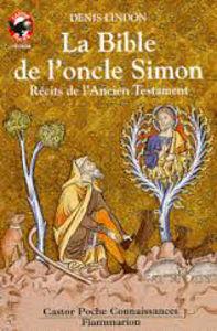 Image de La Bible de l'oncle Simon. Récits de l'Ancien Testament