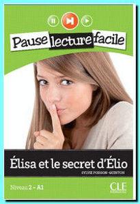 Image de Elisa et le secret d'Elio -livre + cd audio - Pause lecture facile - niveau 2 - A1