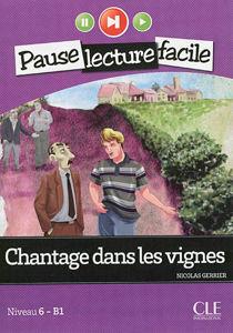 Image de Chantage dans les vignes - Pause lecture facile niveau 6 - B1 (adolescents)