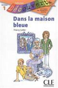 Image de Dans la maison bleue - Découverte niveau 1