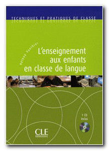 Image de L'enseignement aux enfants en classe de langue (avec 1 cd audio Inclus)