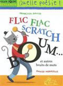 Image de Flic Flac Scratch Boum et autres bruits de mots