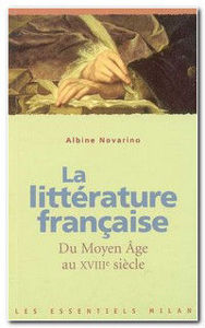 Image de La littérature française du Moyen Age au XVIIIe siècle