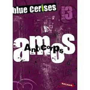 Image de Blue cerises : saison 3 Amos : anticorps