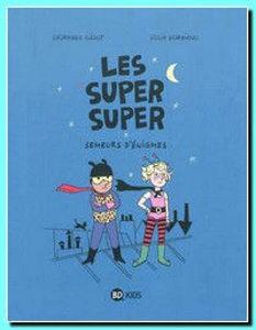 Image de Les Super Super Tome 1 : Semeurs d'énigmes