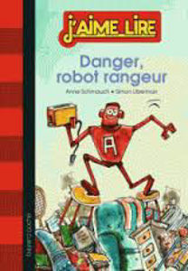 Image de Danger, robot rangeur