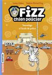 Image de Fizz, chien policier Volume 2, Sauvetage à l'école de police
