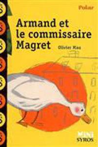 Image de Armand et le commissaire Magret