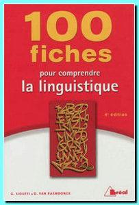 Image de 100 fiches pour comprendre la linguistique (EDITION 2012)