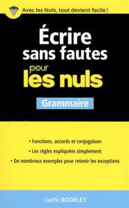 Image de Ecrire sans fautes pour les nuls : grammaire