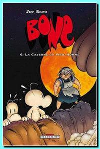 Image de Bone 6 - La caverne du vieil homme