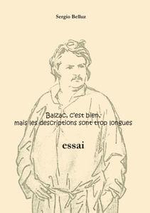 Image de Balzac, c'est bien, mais les descriptions sont trop longues
