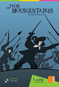 Image de Les trois Mousquetaires - Alexandre Dumas (DELF A2) + CD audio