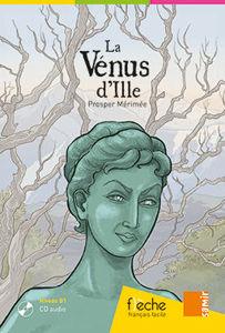 Image de La Vénus d'Ille - Prosper Mérimée (DELF B1) + CD