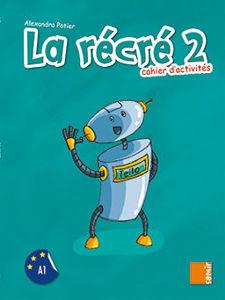Image de La récré 2 - cahier d'activités (DELF A1)