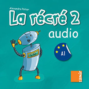 Image de La récré 2 - Audio (DELF A1)