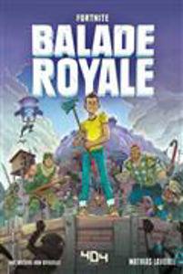 Image de Balade royale, Fortnite : une histoire non officielle
