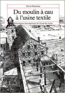 Image de Du moulin à eau à l'usine textile