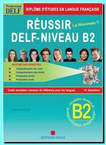 Image de Réussir le Nouveau DELF B2 Livre de l'élève +Corrigés+ 2CD (PackPromotion Prof)