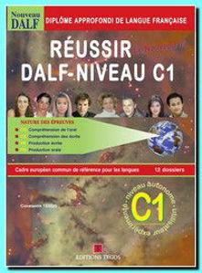 Image de Réussir le Nouveau DALF C1 - livre élève