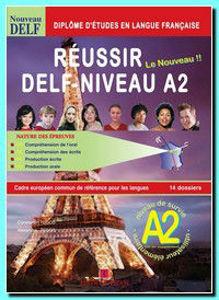 Image de Réussir le Nouveau DELF A2 + Corrigés +2 CD (pack Promotion Prof)