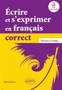Image de Écrire et s'exprimer en français correct. Remise à niveau