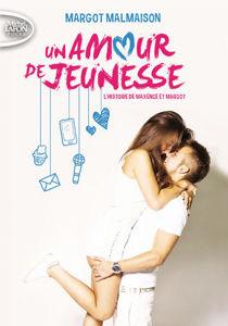 Image de Un amour de jeunesse - L'histoire de Maxence et Margot