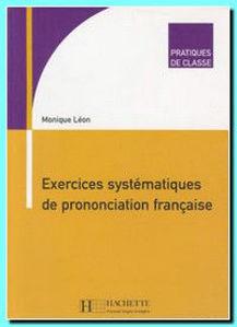 Image de Exercices Systématiques de Prononciation Française