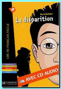 Image de La disparition (DELF A1- avec CD)