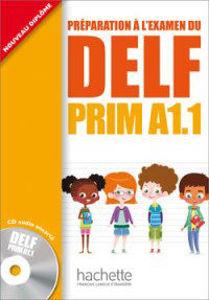 Image de DELF PRIM A1.1 - Préparation à l'examen (avec un CD audio encarté)