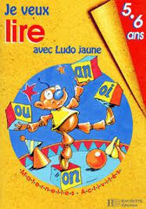 Image de Je veux lire avec Ludo jaune. 5-6 ans.