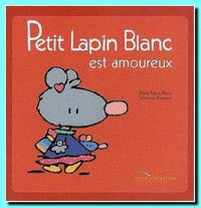 Image de Petit Lapin Blanc est amoureux