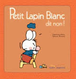 Image de Petit Lapin Blanc dit non !