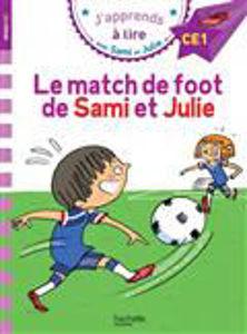 Image de Le match de foot de Sami et Julie : J'apprends à lire CE1