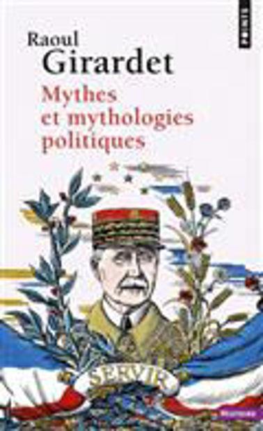 Image de Mythes et mythologies politiques