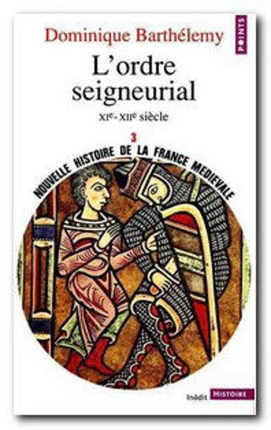 Image de L'ordre seigneurial.XIè-XIIè siècle