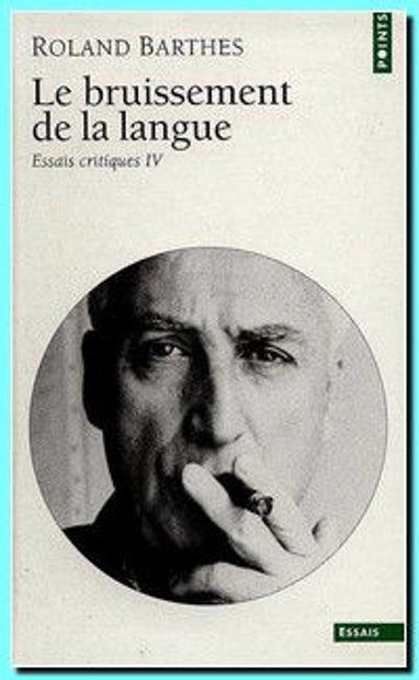 Image de Le bruissement de la langue - Essais critiques IV