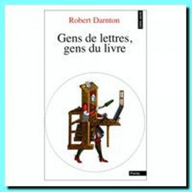 Image de Gens de lettres, gens du livre