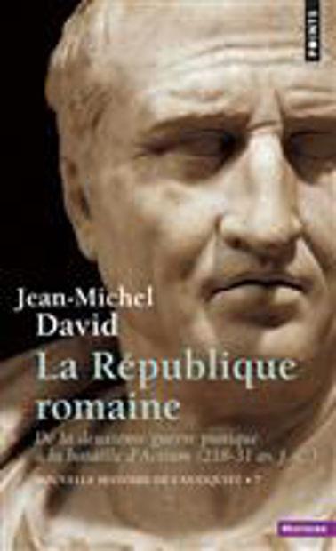 Image de La République romaine de la deuxième guerre punique à la bataille d'Actium 218-31 Crise d'une aristocratie
