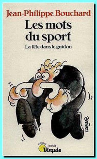 Image de Les mots du sport - La tête dans le guidon