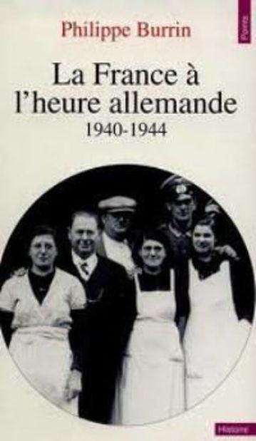 Image de La France à l'heure allemande. 1940-1944