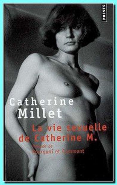 Image de La vie sexuelle de Catherine M./ Précédé de Pourquoi et Comment