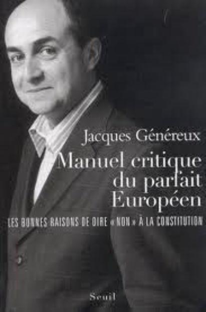 """Image de Manuel Critique du parfait européen: les bonnes raisons de dire """"non"""" à la Constitution"""