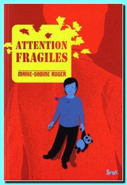 Image de Attention Fragiles