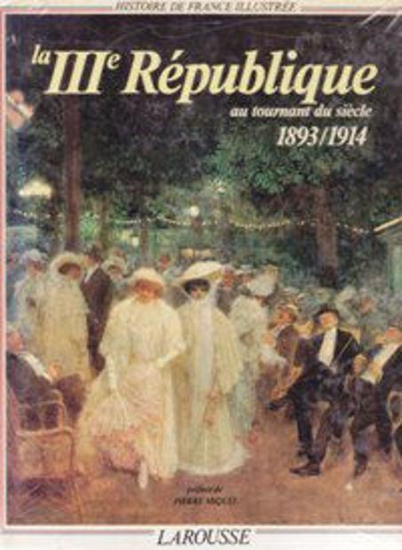 Image de Histoire de France illustrée T14 La 3e République au tournant du siècle